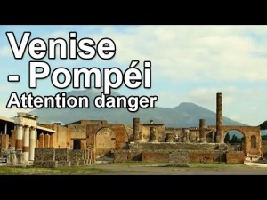 Pompéi - Attention danger