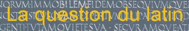 """La question du latin / A propos du projet """"Français et culture antique"""""""
