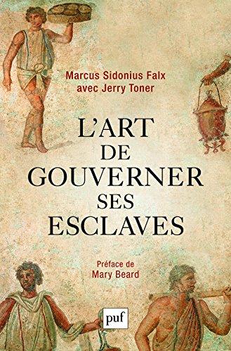 art gouverner esclaves