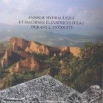OpenEdition / Énergie hydraulique et machines élévatrices d'eau dans l'Antiquité