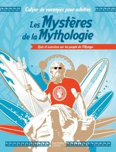 LIVRE-JEUX • Les Mystères de la Mythologie Quiz et exercices sur les people de l'Olympe