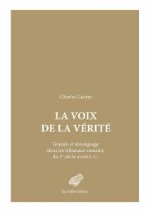 """Le Blog des Belles Lettres / extrait de """"Fonction et statut du témoin judiciaire à Rome"""""""
