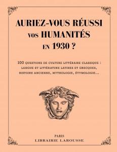 LIVRE-JEUX • Auriez-vous réussi vos humanités en 1930 ?