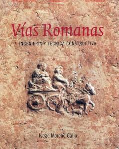 PDF en espagnol (richement illustré) : Voies romaines, Ingénierie et techniques de construction