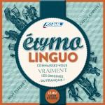 Étymolinguo : connaissez-vous vraiment les origines du français ?