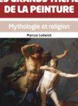 Découvrir et comprendre les grands thèmes de la peinture : mythologie et religion