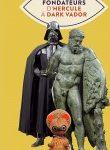Mythes fondateurs : d'Hercule à Dark Vador