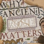 The Guardian / Mary Beard: why ancient Rome matters to the modern world