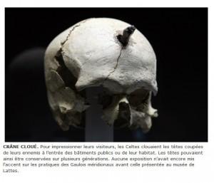 Grand Cercle Celtique / Un rituel terrifiant et extraordinaire chez les Gaulois : Enquête archéologique sur les têtes coupées.