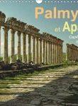 Un calendrier 2016 : Palmyre & Apamée, capitales anciennes en perdition