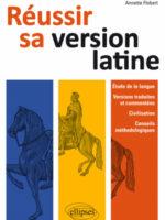Réussir sa version de latin