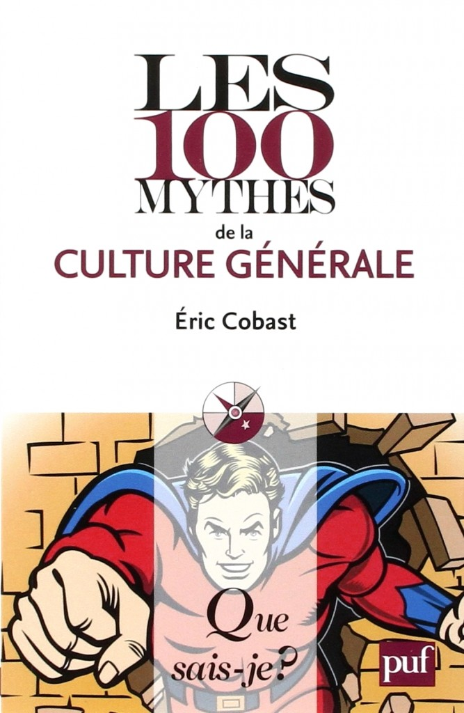 100 mythes culture