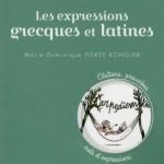 Le Petit livre : les expressions grecques et latines