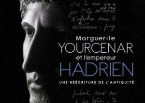 Le Blog de la BSA / Marguerite Yourcenar et l'empereur Hadrien, une réécriture de l'Antiquité