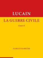 Lucain : La Guerre civile, chant II