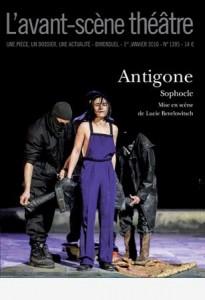 L'Avant-scène théâtre #1395 : L'Antigone de Sophocle mise en scène par Lucie Berelowitsch