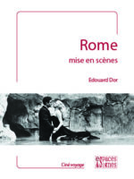 Rome mise en scènes : ciné-guide touristique