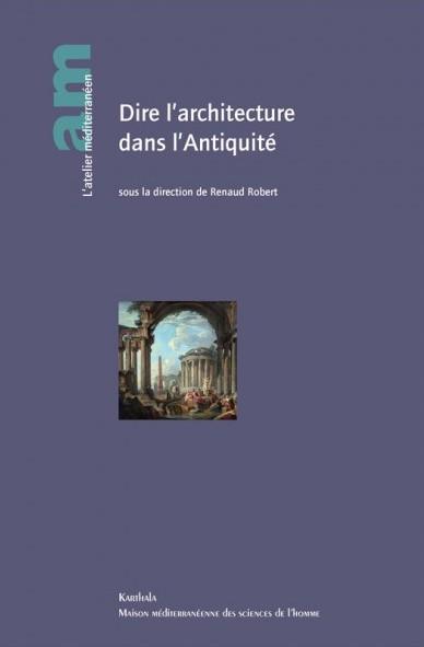 dire-l-architecture-dans-l-antiquite[1]