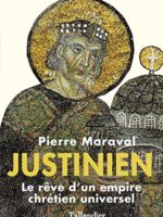 Justinien : le rêve d'un empire chrétien universel