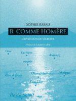 B. comme Homère – L'invention de Victor B.