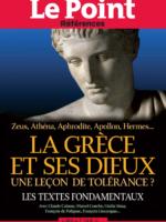 Le Point références #64 - La Grèce et ses dieux : une leçon de tolérance (les textes fondamentaux)