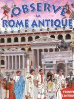 Observe... la Rome antique, la Grèce antique