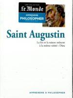 Apprendre à philosopher #14 - Saint Augustin : la foi et la raison mènent à la même vérité, Dieu