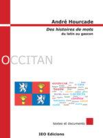 Des histoires de mots : du latin au gascon