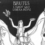 L'Echo des savanes - Brutus l'idiot qui libéra Rome