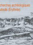 Recherches archéologiques à Adoulis (Érythrée)