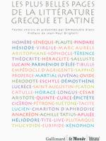 Les plus belles pages de la littérature grecque et latine : poésie, théâtre, philosophie et éloquence, histoire, Roman