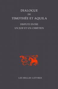 Dialogue de Timothée et Aquila : dispute entre un juif et un chrétien