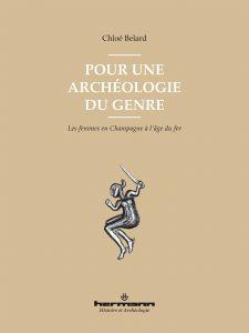 Pour une archéologie du genre  Les femmes en Champagne à l'âge du fer