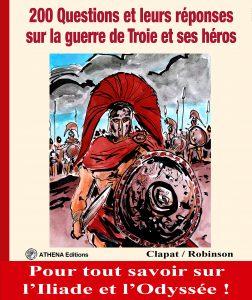 200 questions et leurs réponses sur la guerre de Troie et ses héros