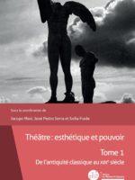 Théâtre : esthétique et pouvoir #1 - De l'antiquité classique au XIXe siècle
