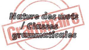 Parcours de révision : les classes grammaticales (6ème-5ème)