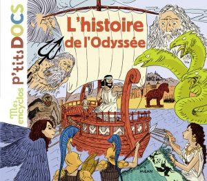 Mes encyclos P'tits docs - L'histoire de l'Odyssée