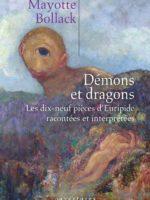 Démons et dragons : les dix-neuf pièces d'Euripide racontées et interprétées