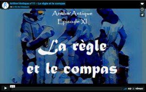 La Vie des Classiques / Arithm'Antique n°11 - La règle et le compas