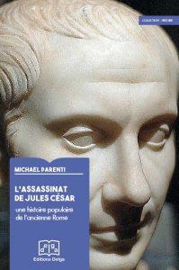 L'Assassinat de Jules César : une histoire populaire de l'ancienne Rome