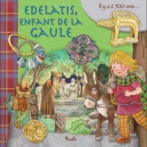 Edelatis, enfant de la Gaule