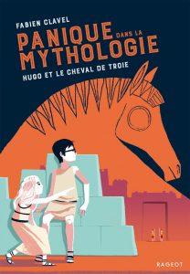 Panique dans la mythologie #3 - Hugo et le cheval de Troie