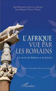 L'Afrique vue par les Romains : les écrits de Salluste et Lucain