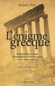 L'énigme grecque : Histoire d'un miracle économique (VIe-IIIe siècle avant J.-C.)
