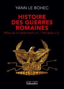 Histoire des guerres romaines (du milieu du VIIIe s. av. J.-C. à 410 apr. J.-C.)