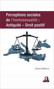 Perceptions sociales de l'homosexualité : Antiquité - Droit positif