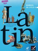 Latin - Manuel de cycle 4 (Hatier et Les Belles Lettres)