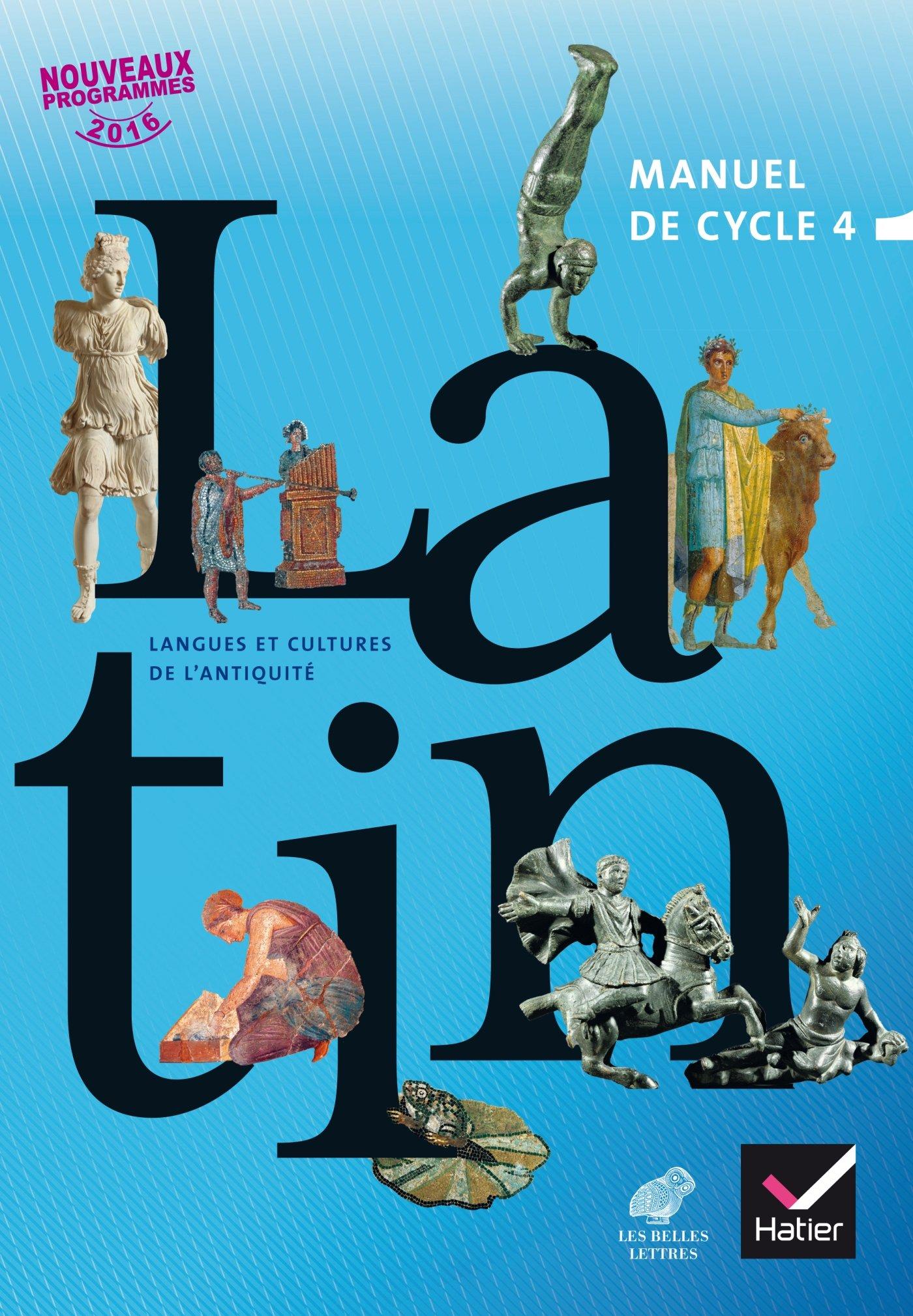 Latin Manuel De Cycle 4 Hatier Et Les Belles Lettres