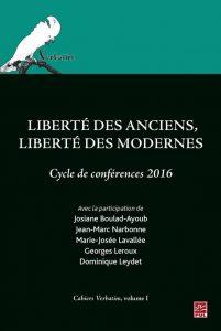 Liberté des Anciens, liberté des Modernes (cycle de conférences 2016)