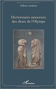 dictionnaire amoureux des dieux de l'Olympe